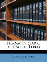 Hermann Stark, deutsches Leben