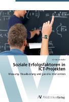 Soziale Erfolgsfaktoren in ICT-Projekten