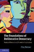 The Foundations of Deliberative Democracy