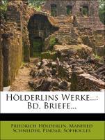Hölderlins Werke...: Bd. Briefe