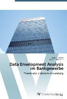 Data Envelopment Analysis im Bankgewerbe