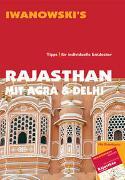 Rajasthan mit Agra & Delhi - Reiseführer von Iwanowski