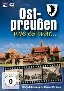 Ost-Preußen wie es war