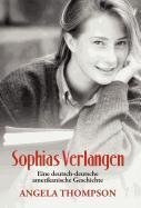 Sophias Verlangen