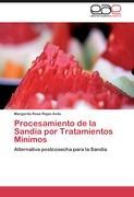 Procesamiento de la Sandía por Tratamientos Minimos