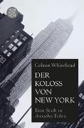 Der Koloß von New York