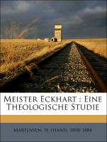 Meister Eckhart : Eine Theologische Studie