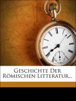 Geschichte Der Römischen Litteratur