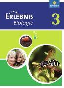 Erlebnis Biologie 3. Lehr- und Arbeitsbuch
