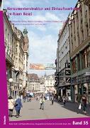 Konsumentenstruktur und Einkaufsverhalten im Raum Basel