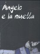 Angelo e la muetta