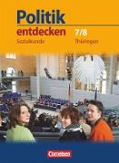 Politik entdecken 7./8. Schuljahr. Sozialkunde. Schülerbuch. TH