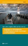 Zugänge zur Klimadebatte in Politikwissenschaften, Soziologie und Psychologie