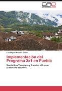 Implementación del Programa 3x1 en Puebla