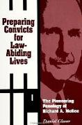 Preparing Convicts for Law-Abid Li: The Pioneering Penology of Richard A. McGee