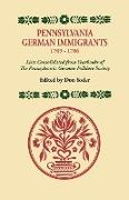 Pennsylvania German Immigrants, 1709-1786. Lists Consolidated from Yearbooks of the Pennsylvania German Folklore Society