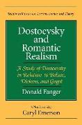 Dostoevsky and Romantic Realism