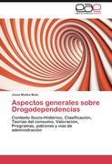 Aspectos generales sobre Drogodependencias