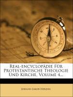 Real-Encyclopädie für Protestantische Theologie und Kirche, vierter Band