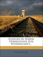 Schiller in seinem Verhältnisse zur Wissenschaft