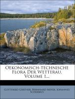Oekonomisch-technische Flora der Wetterau, Erster Band