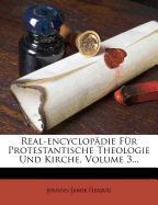 Real-Encyclopädie für protestantische Theologie und Kirche: Comenius bis Encyklische Briefe