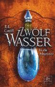 Zwölf Wasser, Buch 2: In die Abgründe