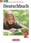 Deutschbuch Gymnasium 2. 6. Schuljahr. Schülerbuch. BW