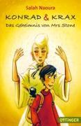 Konrad und Krax 01. Das Geheimnis von Mrs Stone