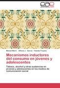 Mecanismos inductores del consumo en jóvenes y adolescentes