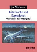 Katastrophe und Kapitalismus