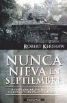 Nunca nieva en septiembre : la visión alemana de Market-Garden y la batalla de Arnhem, septiembre de 1944