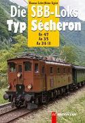 Die SBB-Loks Typ Sécheron