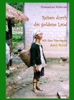 Reisen durch das goldene Land