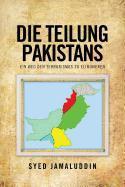 Die Teilung Pakistans: Ein Weg Den Terrorismus Zu Eliminieren