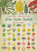 Birke, Buche, Baobab