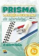 Prisma Latinoamericano de ejercicios. Continúa (A2)