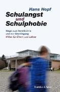 Schulangst und Schulphobie