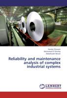 Reliability and maintenance analysis of complex industrial systems