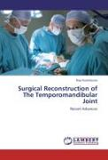 Surgical Reconstruction of The Temporomandibular Joint
