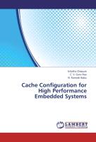 Cache Configuration for High Performance Embedded Systems