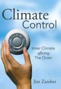 Climate Control: Inner Climate Affecting the Outer