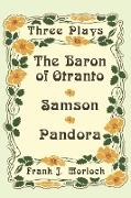 The Baron of Otranto & Samson & Pandora