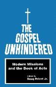 The Gospel Unhindered: Modern Missions and the Book of Acts