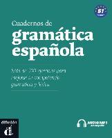 Cuadernos de gramática española. B1. (Incl. CD)