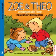 ZOE & THEO versorgen die Tiere (D-Türkisch)