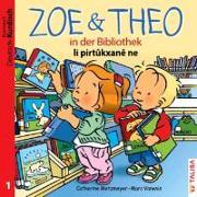 ZOE & THEO in der Bibliothek (D-Kurdisch)