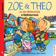 ZOE & THEO in der Bibliothek (D-Russisch)