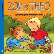 ZOE & THEO versorgen die Tiere. Deutsch und Polnisch