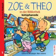 ZOE & THEO in der Bibliothek. Deutsch und Türkisch